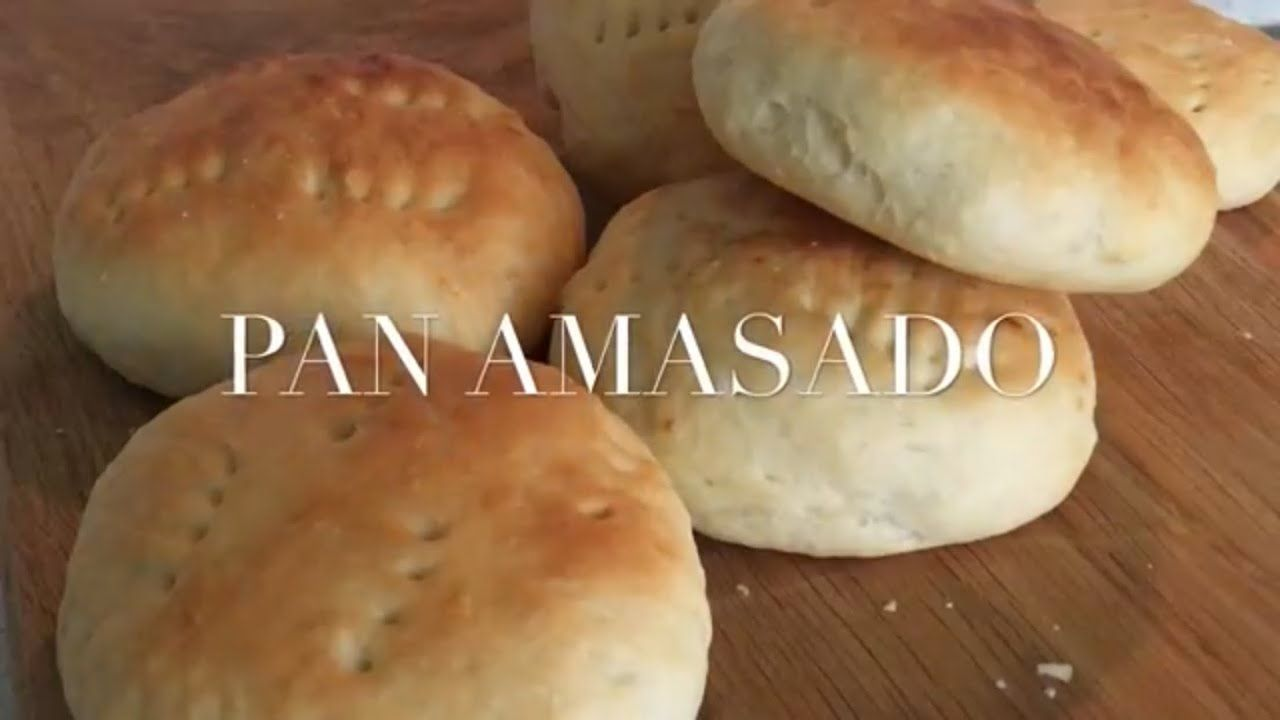 Pan Amasado Pan Amasado Recetas Con Pan Pita Pan Amasado Receta