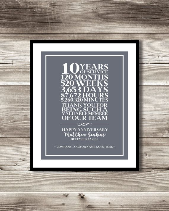 10 Year Work Anniversary Print Gift Idea Customizable Thank You Gift Years Of Service Employee Recognition Appreciation Gift Work Anniversary Anniversary Gifts 40 Years 10 Year Anniversary Gift