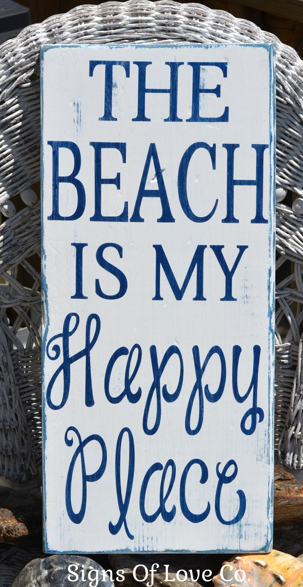 The Beach Is My Happy Place Sign Signs Of Love Carova