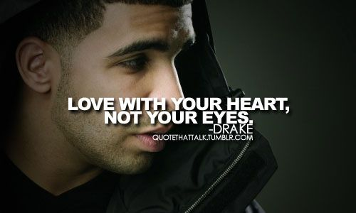 More Reasons To Love Drake Words To Live By Pinterest Quotes
