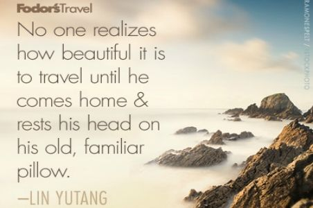 Travel Quote Of The Week On Returning Home All Things Travel