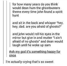 Look! A post about young Dean and John Winchester that doesn't make me want to cry and/or punch a wall!