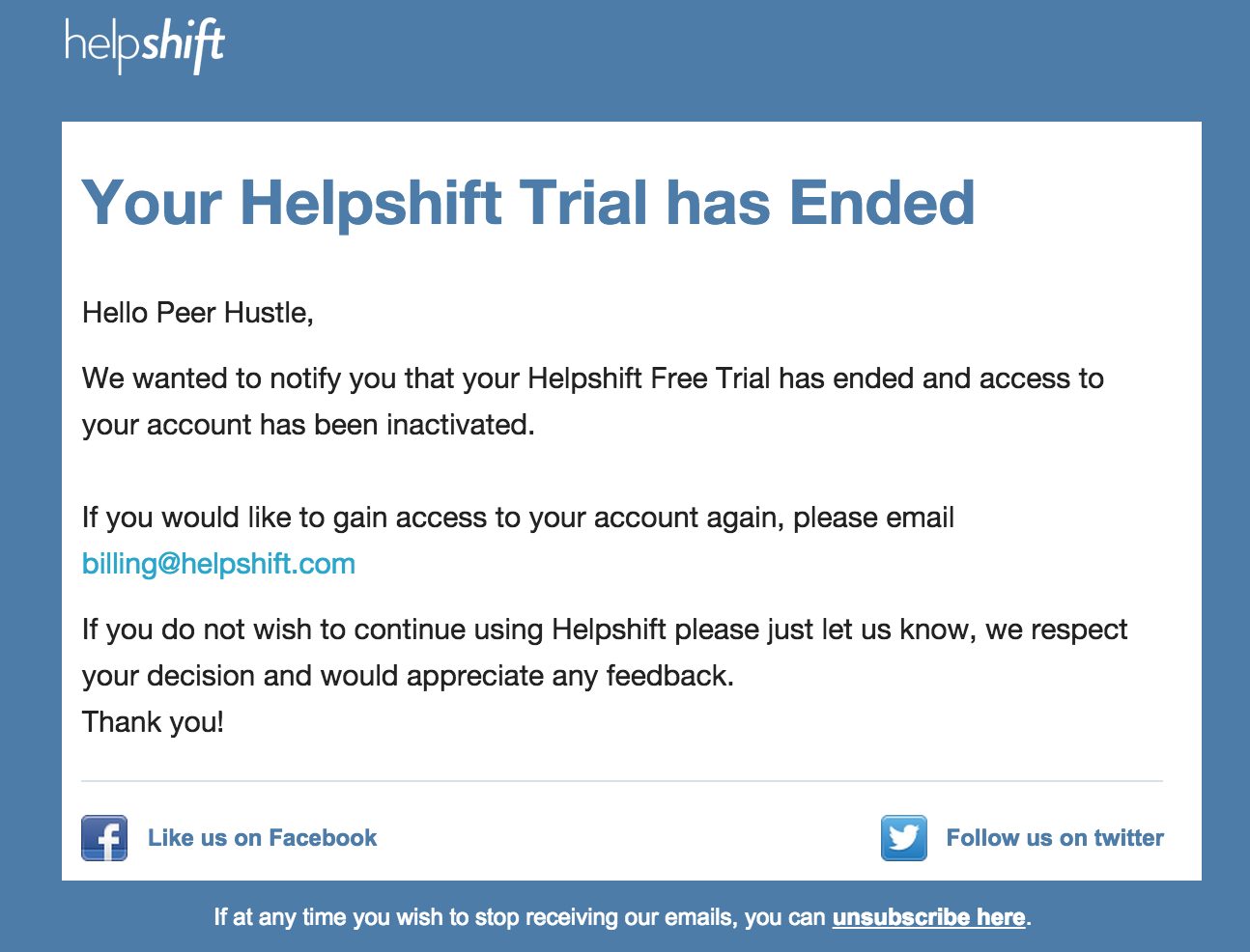 Helpshift Your Trial Has Ended Email Marketing Examples Email