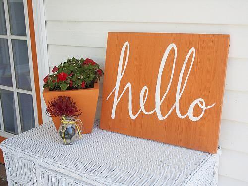 Outdoor Orange Hello Sign Hand Paint A Welcoming Sign For Your Front Door Decoartprojects Hello Sign Pallet Projects Signs Wood Pallet Signs