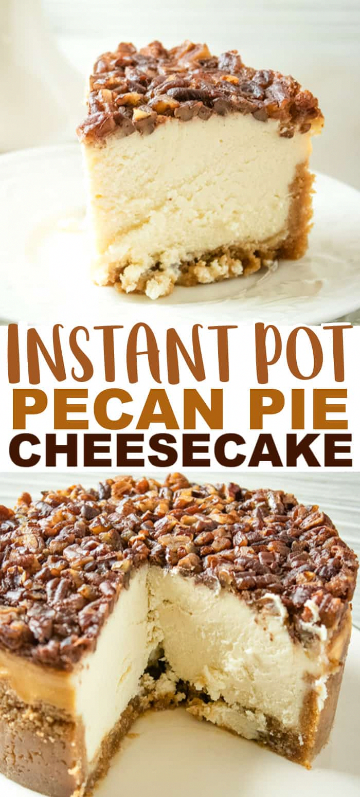 Instant Pot Pecan Pie Cheesecake - Instant Pot Pecan Pie Cheesecake is going to be an incredible dessert for you to serve up this holiday season. This Instant Pot Pecan Pie Cheesecake Recipe is rather easy to make. It has a dense, creamy vanilla cheesecake layer with a pecan pie filling poured on top. It's loaded with the fall flavors. #cookiedoughandovenmitt #instantpotdesserts #instantpotrecipes #cheesecakerecipes #cheesecake #cheesecakedessertseasy