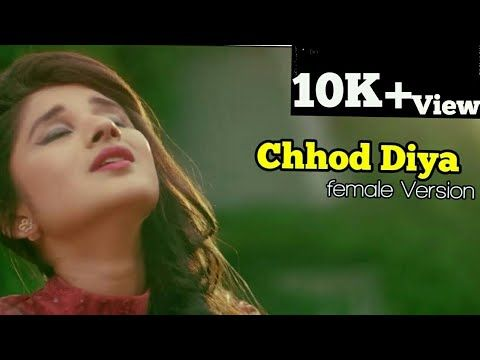 Chhod diya /Female Version/Kanika Kapoor /Sweet Nishu ...
