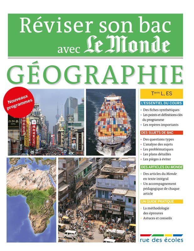 Geographie Terminale Series L Et Es Le Monde Rue Des Ecoles Geographie Livre Bac