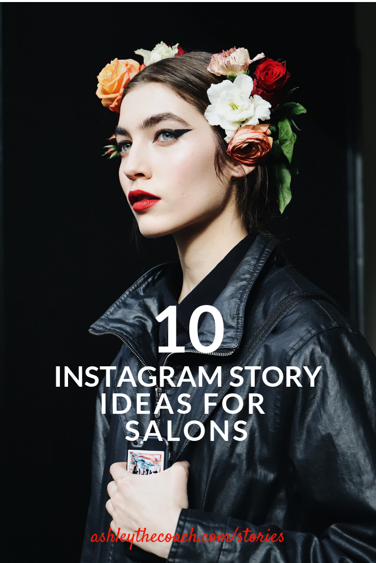 Instagram Story Ideas For Your Salon Account What To Post To Share The Unique Gift Your Salon Busine School Makeup Instagram Story Ideas Makeup Artist Career