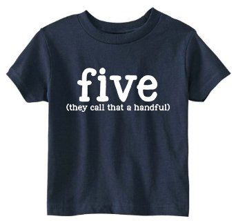 Toddler 5th Birthday Shirt (SOFT) - 5 Color Choices - Five Year Old Birthday Shirt - Five (they call that a handful) - Funny Five Shirt by JackOfNone on Etsy https://www.etsy.com/listing/266179737/toddler-5th-birthday-shirt-soft-5-color
