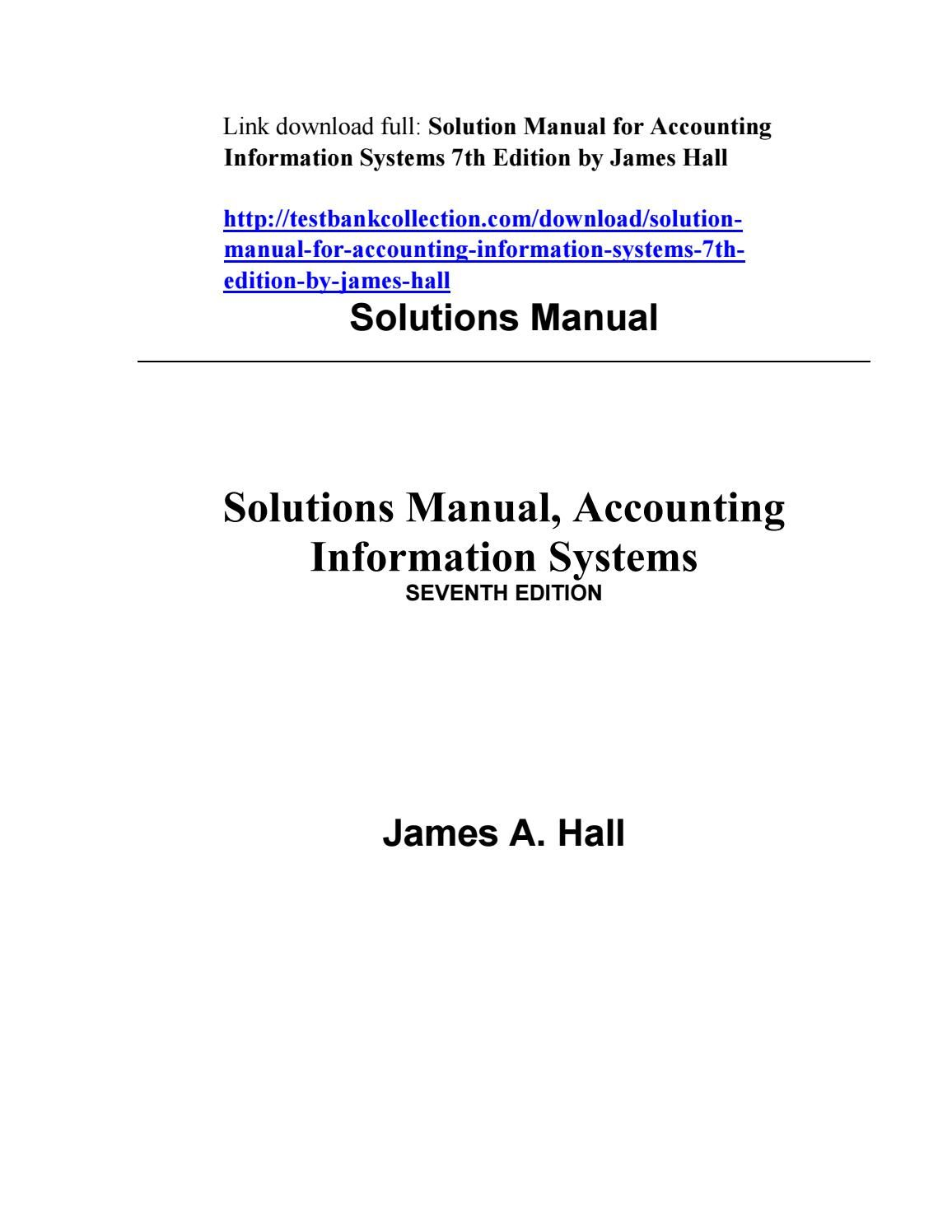 Solution manual for accounting information systems 7th edition by solution manual for accounting information systems 7th edition by james hall fandeluxe Gallery