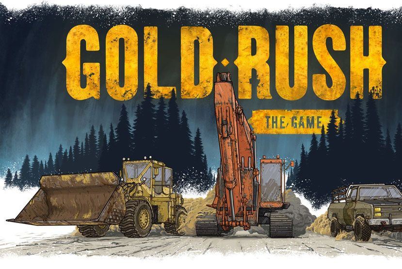 Gold Rush: The Game Free Download (v1 5 3 11950 & ALL DLC