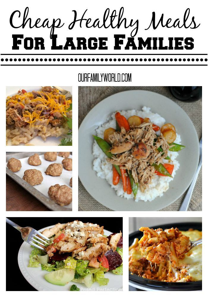 Cheap healthy meals for large families healthy options Easy dinner recipes for family of 6