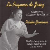 Fregal has an entire series called Great Interpreters of Flamenco featuring the best recordings from the 20's through the 50's and a number of other older albums, including Pasión Flamenca. The sound quality is not the greatest, but the music shines through. This album features La Paquera (the trickster) de Jerez, a famous female cantor. She has a deep, passionate, huge voice and you feel every emotion she projects. There are nine songs on the album, all download worthy.