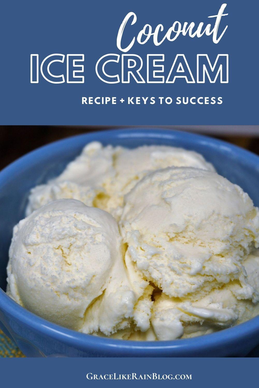 Coconut Ice Cream Recipe In 2020 Coconut Ice Cream Recipes Coconut Ice Cream Recipes