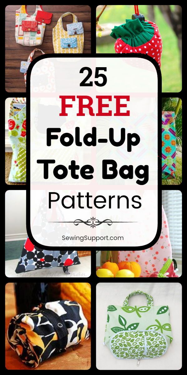 Tote Bag Patterns - Fold-up style. 25 free foldable, fold-up tote bag patterns, tutorials, and diy sewing projects. These bags fold away to a small size, making it easy to keep an extra tote bag or two on hand for shopping, market, and grocery store trips. Instructions for how to make a fold-up tote bag. #SewingSupport #Bag #Pattern #Tote #Foldable #Diy #Sewing #Free #bagpatterns