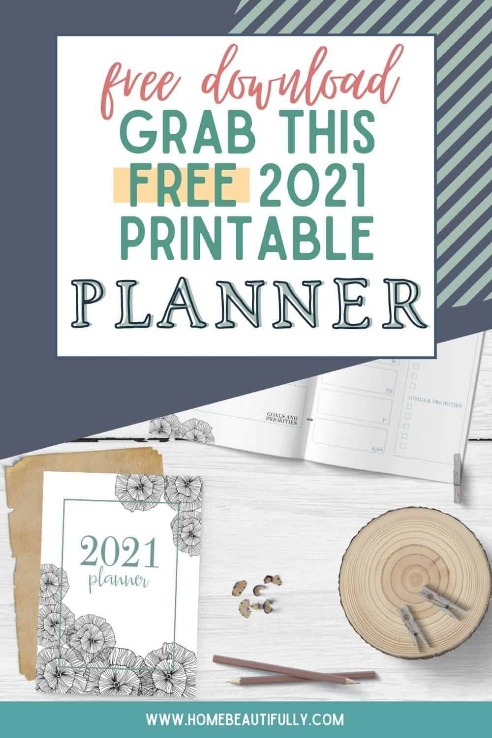 Free 2021 Printable Planner Get Organized Now! in 2020