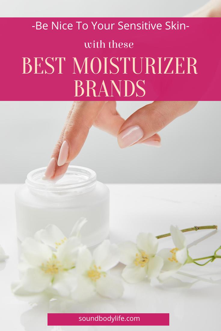 The Best Moisturizer For Sensitive Skin Moisturizer for