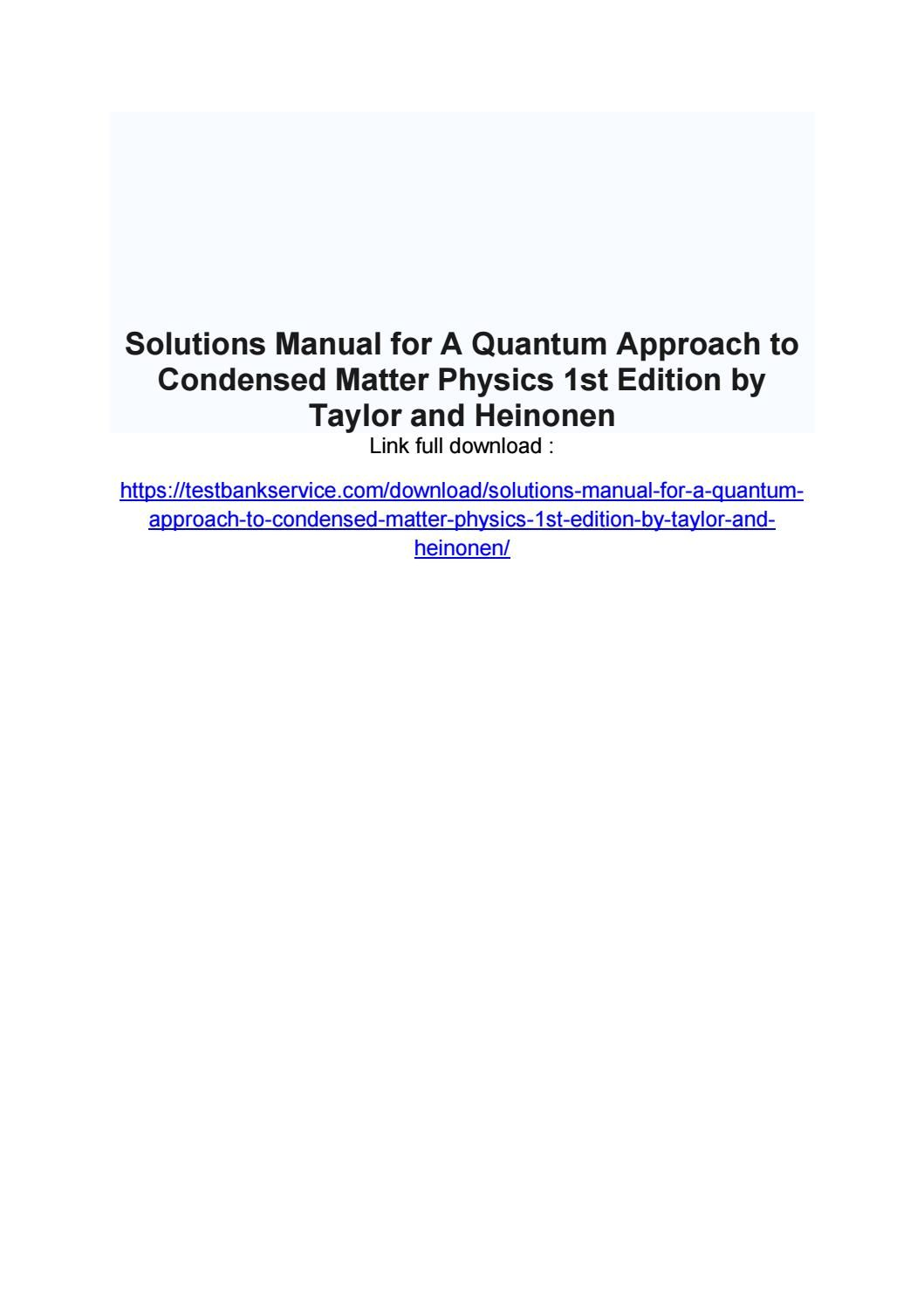 A quantum approach to condensed matter physics 1st edition by taylor and  heinonen solution