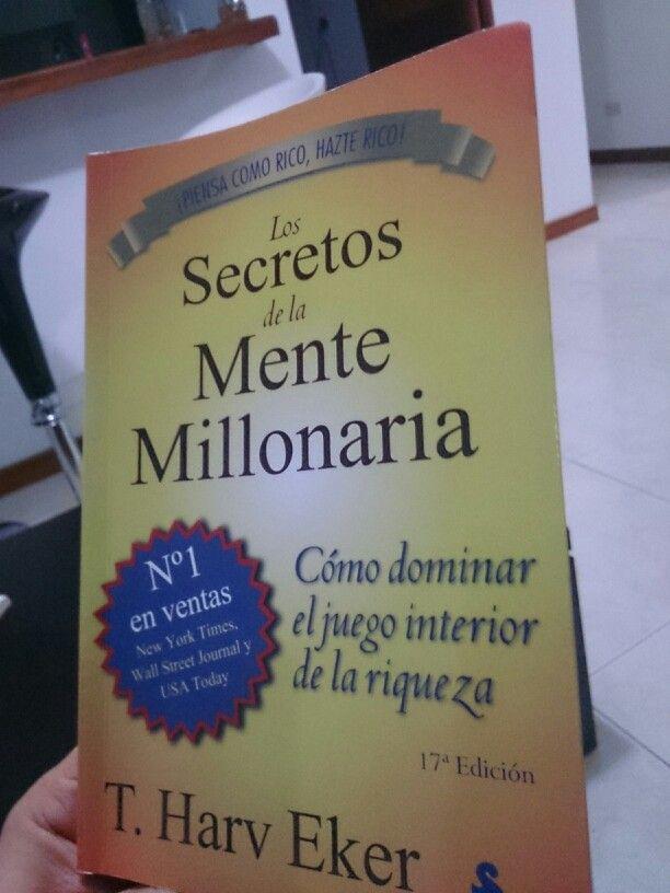 Los Secretos De La Mente Millonaria Mentes Millonarias Mente El Secreto
