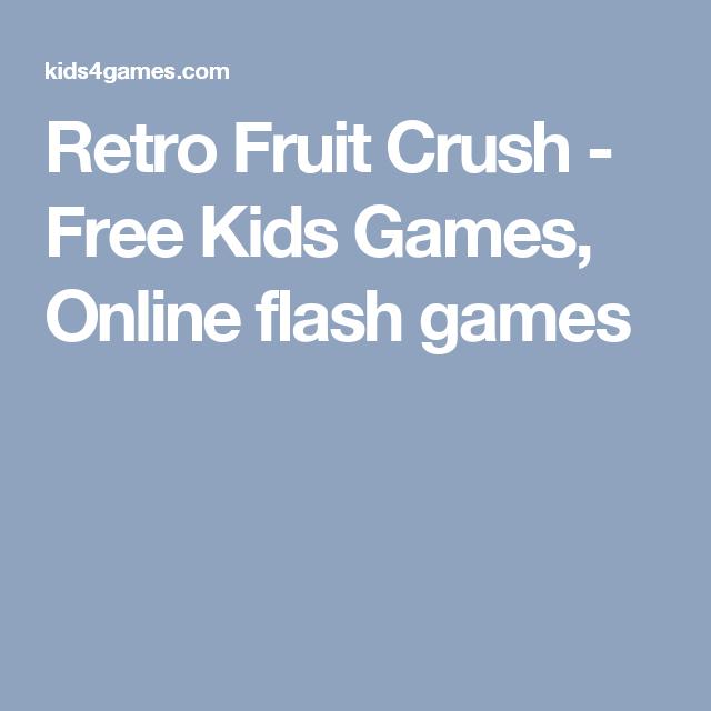 Retro Fruit Crush - Free Kids Games, Online flash games