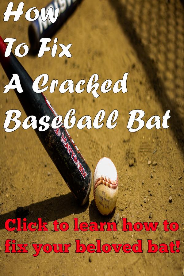 Fix A Cracked Baseball Bat Baseball Bat Baseball Bat