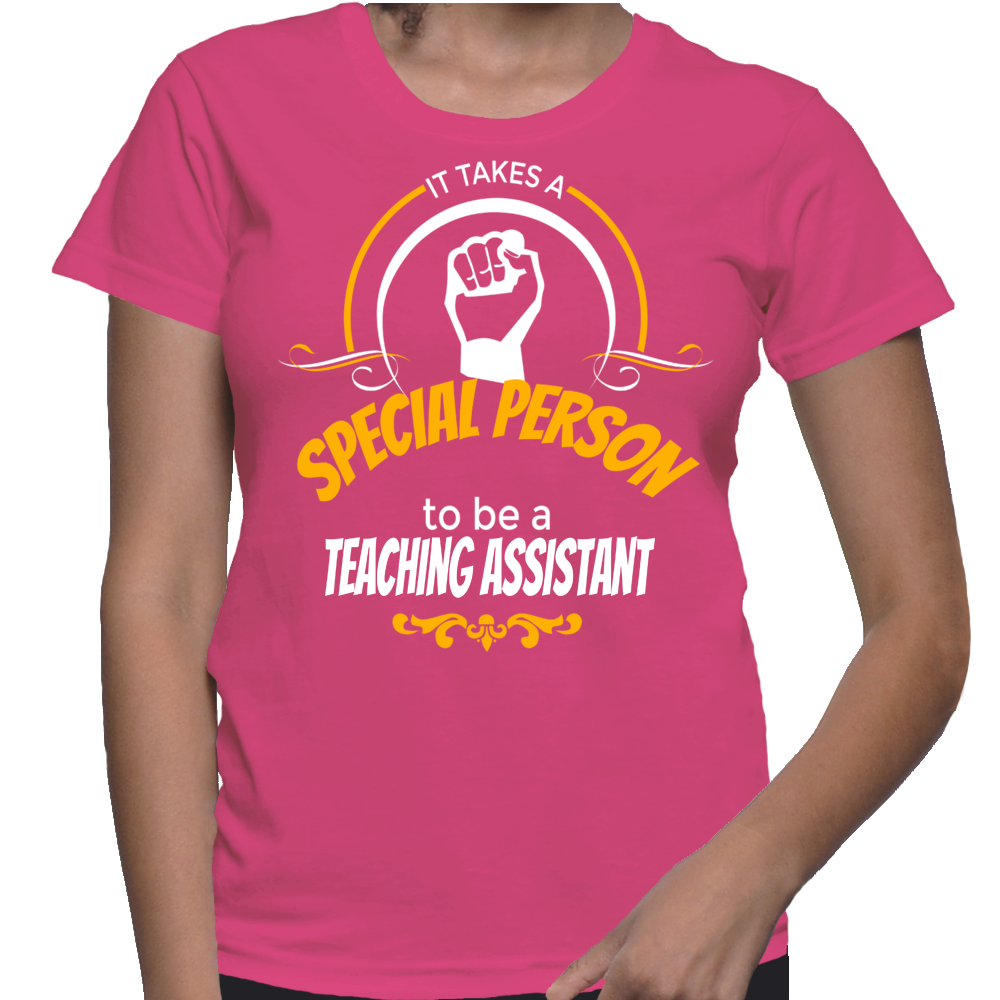 It Takes A Special Person To Be A Teaching Assistant T-Shirt