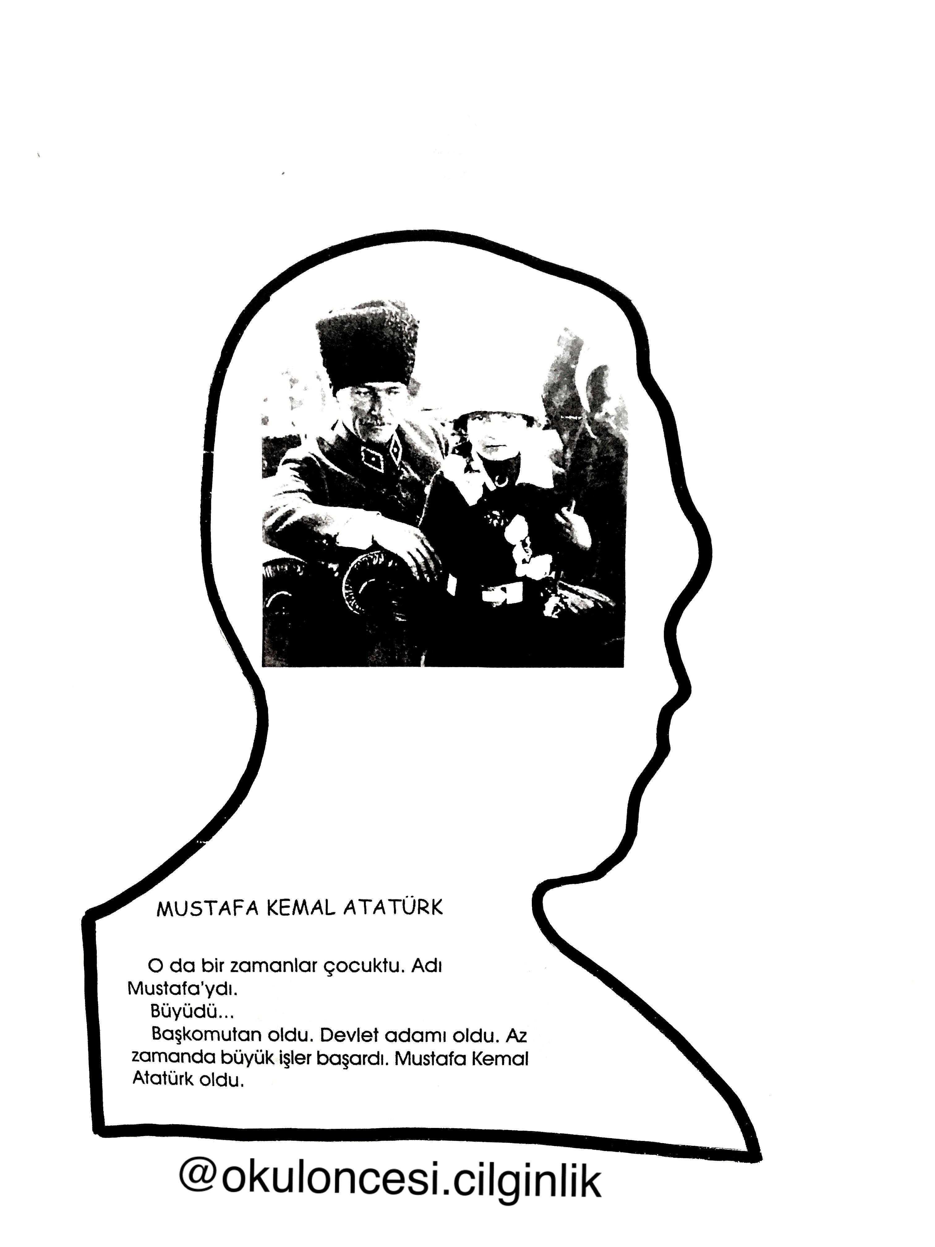 Ataturk Kitapcigi Kalip 2 Okuloncesi Cilginlik Basak Ogretmen Okul Oncesi Okul Faaliyetler