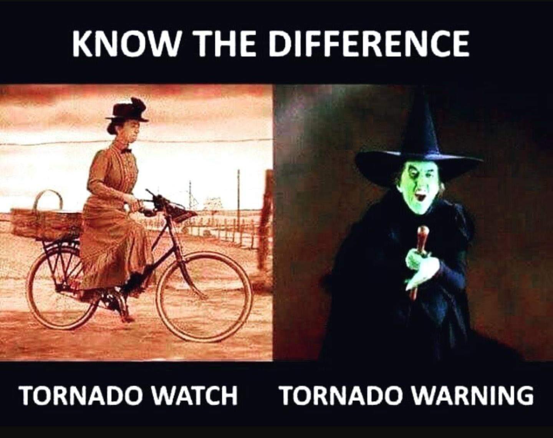 Tornado Watch Vs Warning Meme