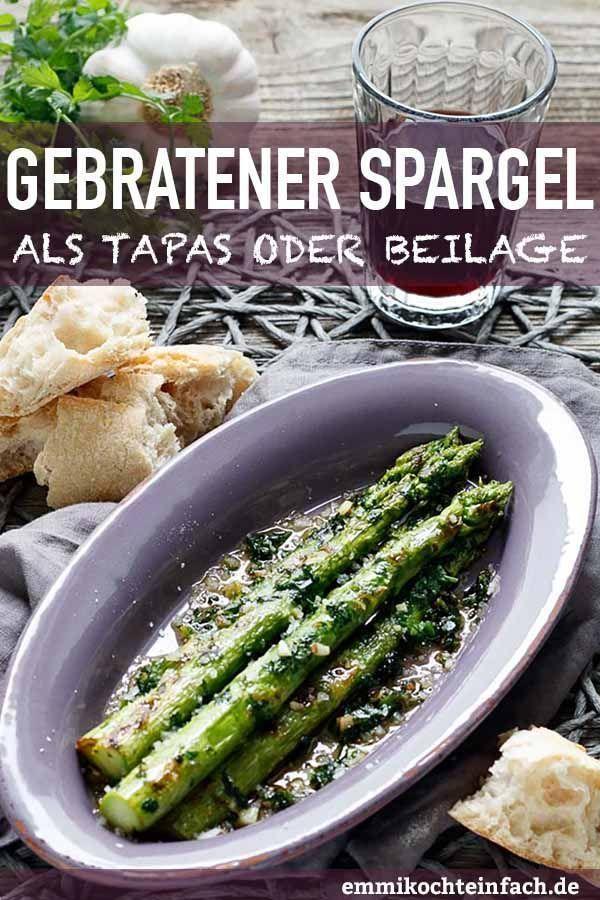 Gebratener grüner Tapas-Spargel   - Beilagen Rezepte -