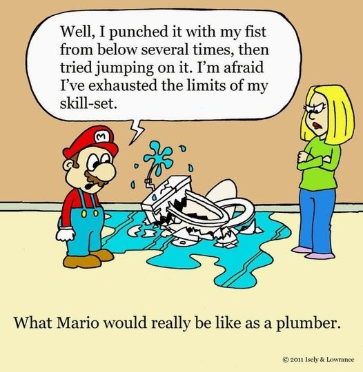If Life Were Like Video Games Thank Goodness It S Not Hvac Pinterest Plumbing Humor Humor And Plumbing