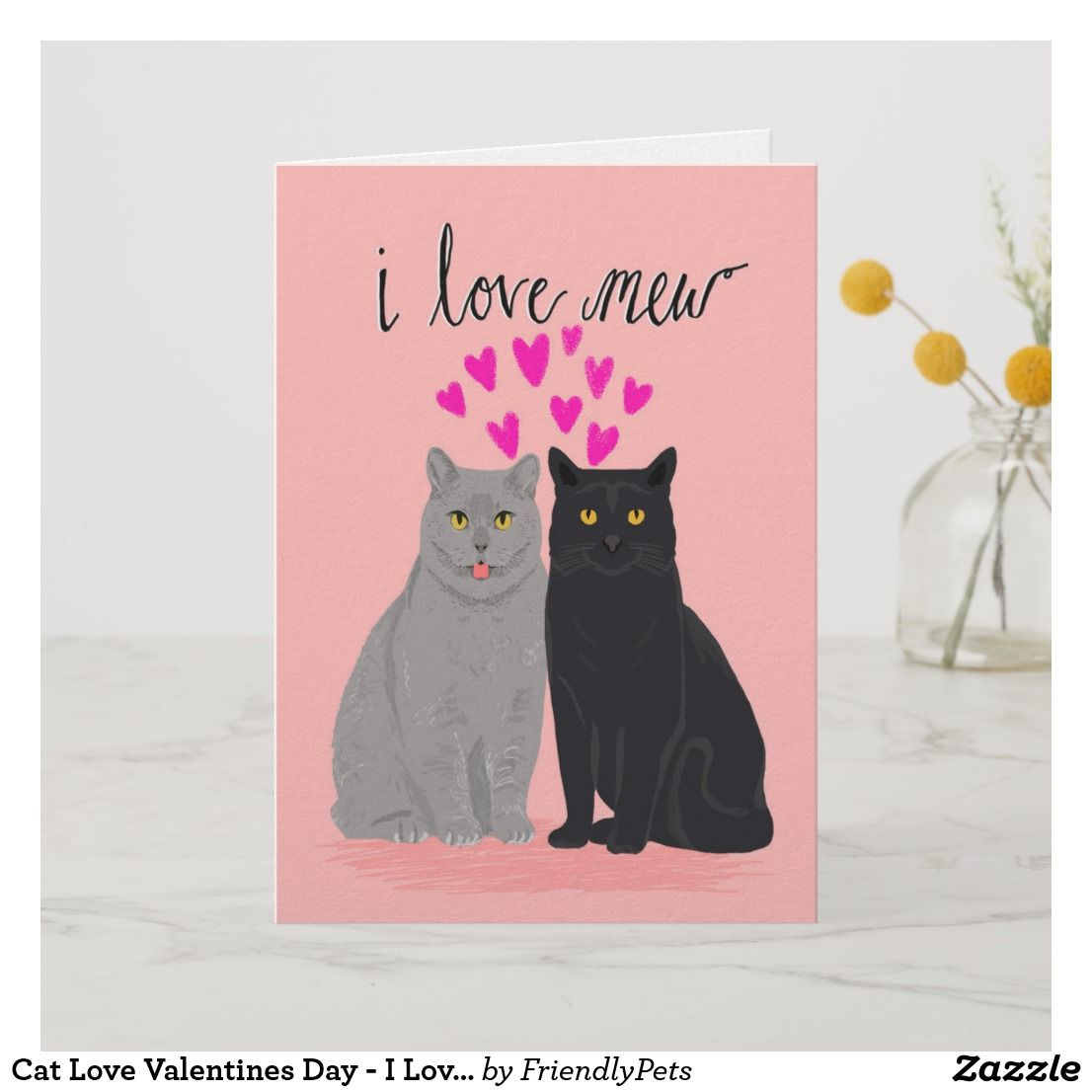 Cat Love Valentines Day I Love Mew Two Cats Card Zazzle Com Cat Cards Cute Valentines Card Cat Valentine