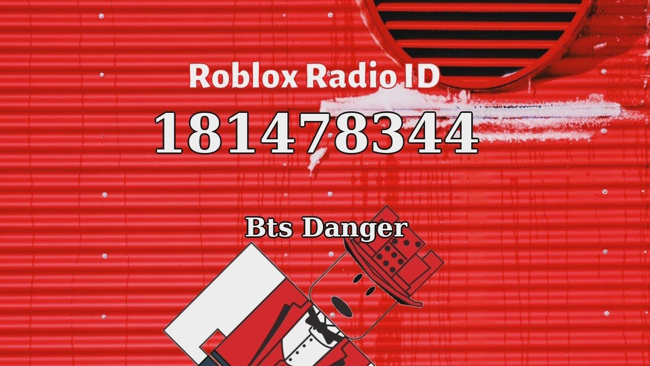 Bts Danger Roblox Id Roblox Radio Code Roblox Music Code Roblox Bts Danger Music Radio