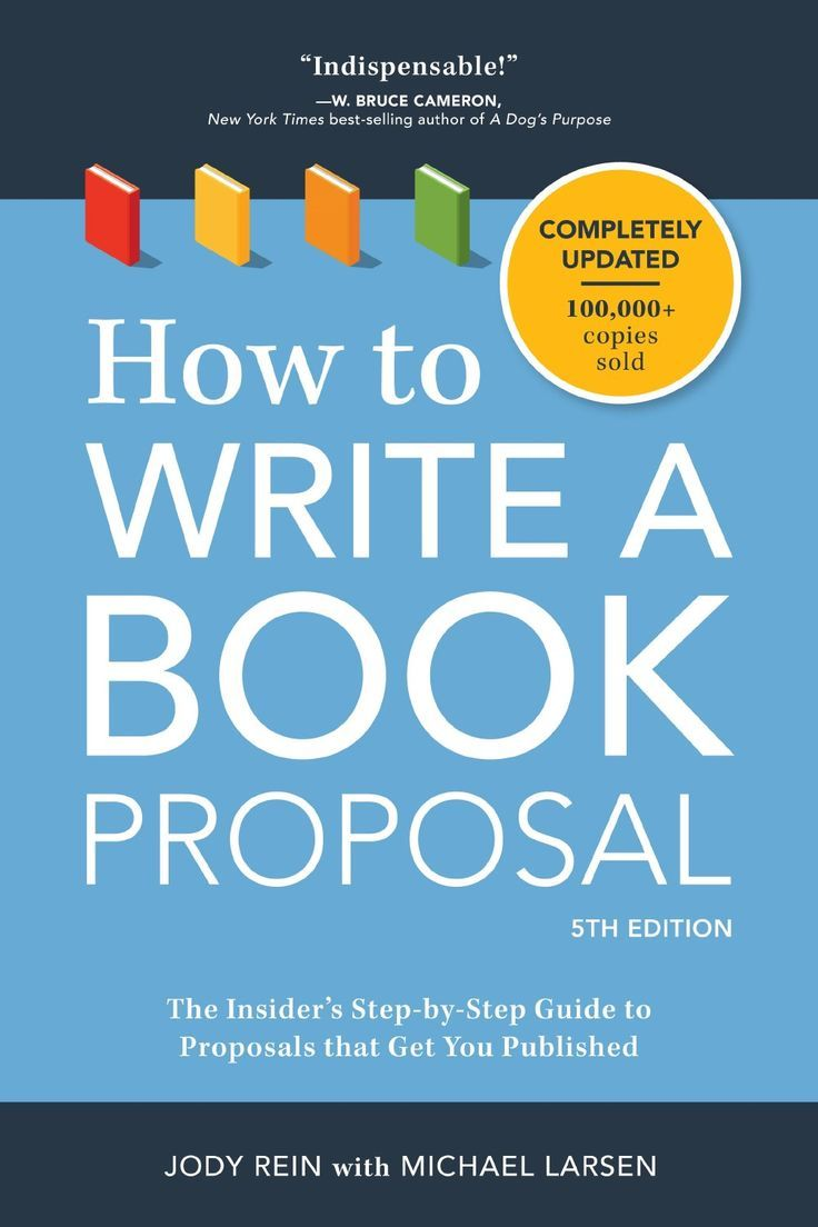 How to Write a Book Proposal The Insider's StepbyStep