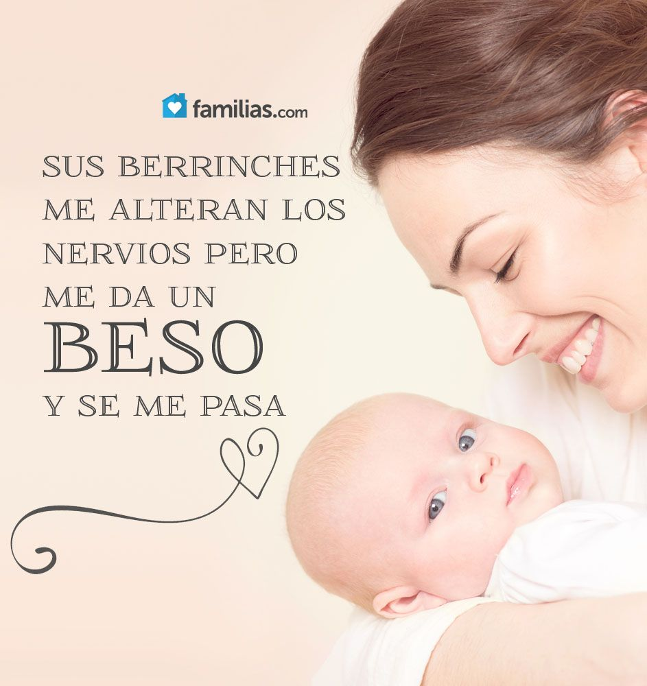 Amo A Mi Bebe Familia Pinterest Amor Hijo Familia Frases Y Mama