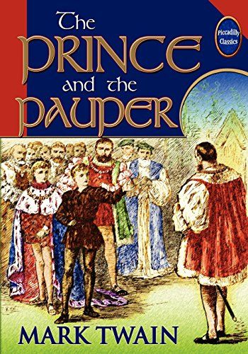 The Prince And The Pauper Unabridged And Illustrated By Https Www Amazon Com Dp 0941599752 Ref Cm Sw R Pi Mark Twain Books Living Books Medieval History