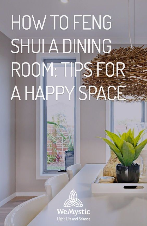 How to Feng Shui a dining room: tips for a happy space ...