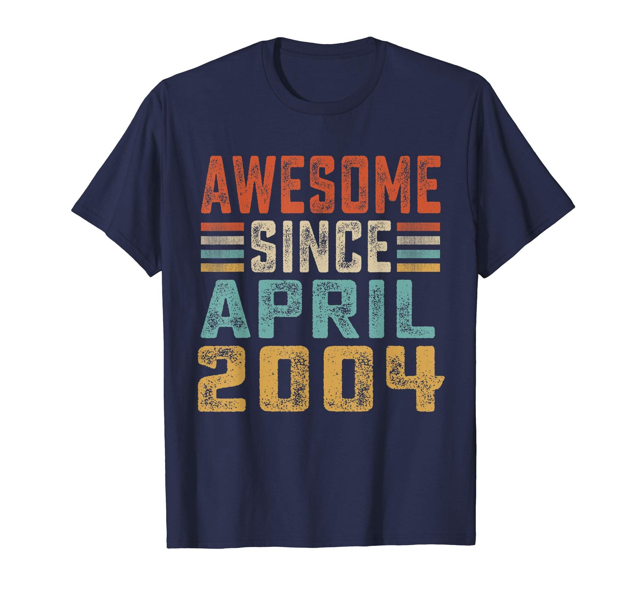 15th Birthday gift Awesome Since April 2004 Tshirt