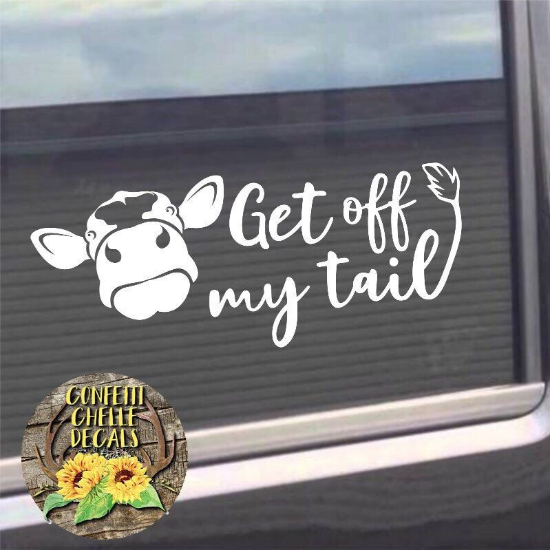 heifer decal cow decal car decal truck decal get off my tail decal animal decals. Black Bedroom Furniture Sets. Home Design Ideas