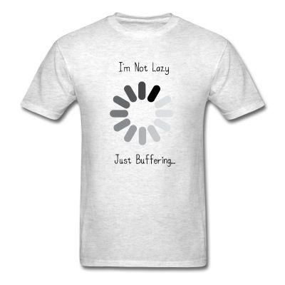 Not Lazy, Buffering T-Shirt   djbalogh #aliens #funny #humor #jokes #saying…