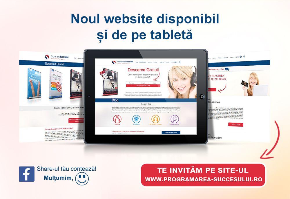 Noul website disponibil si de pe tableta: http://programarea-succesului.ro/