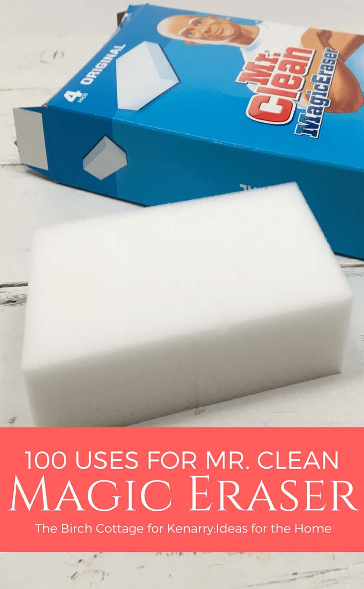 100 Uses For Mr Clean Magic Eraser The Best Ideas And Easy Cleaning Tips For Spring Cleaning Your Home With A Magic Eraser Uses Magic Eraser Spring Cleaning