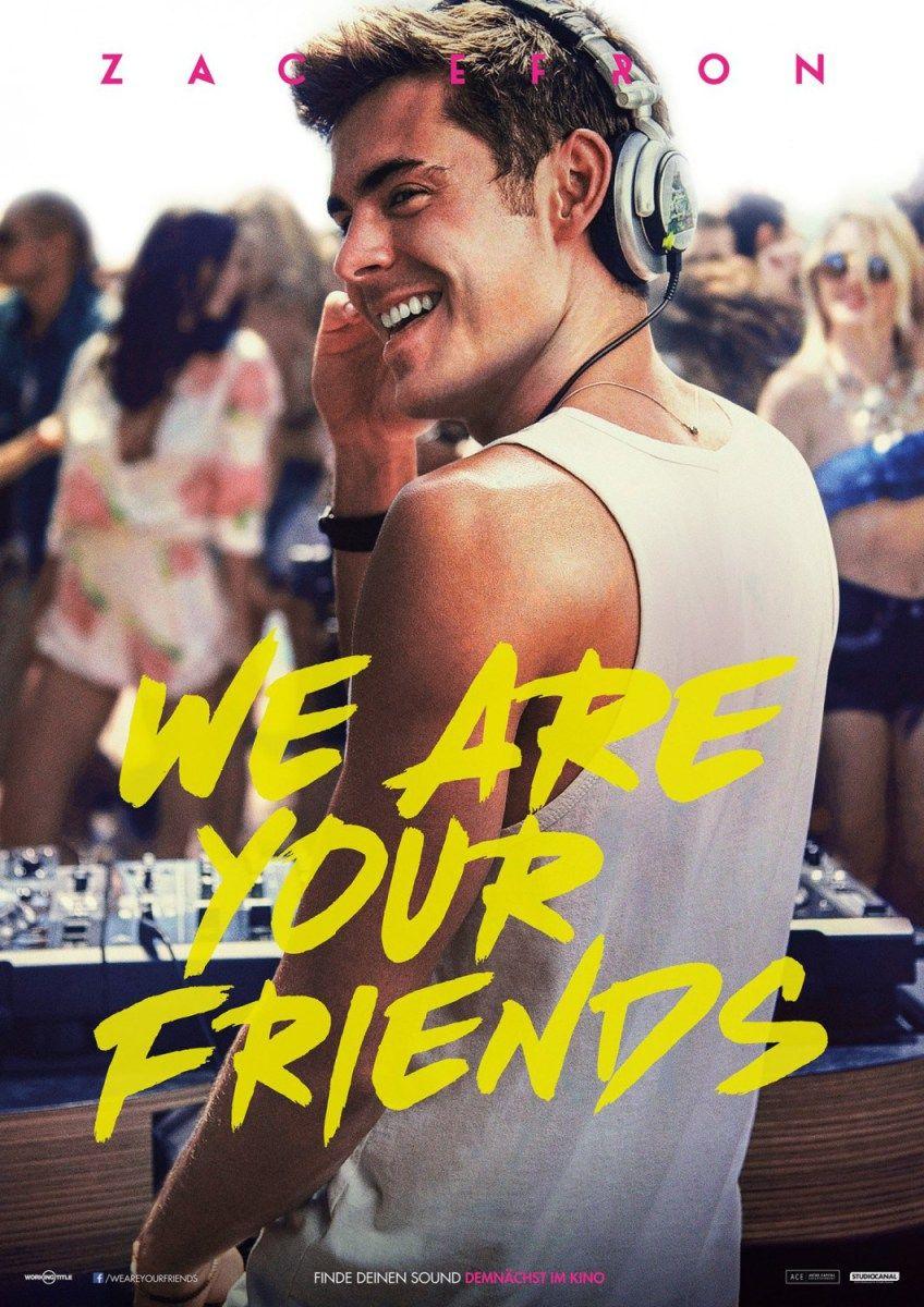 Review We Are Your Friends 2015 Musica Amigos Y Fiesta Peliculas Completas Hd Friends Pelicula