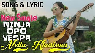 Download Lagu Nella Kharisma Ninja Opo Vespa Mp3 Terbaru 2019