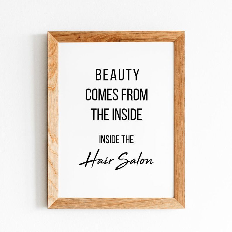 Hair Salon Decor Digital Download Posters, Beauty Comes From The Inside Hair Salon Print, Hairdresser Print Gift, Hair Stylist Art Quote JPG