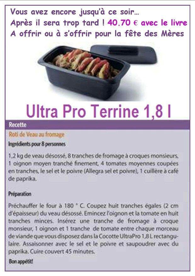 Recette Ultra Pro 5.7 L Tupperware tupperware - ultra pro terrine 1,8l | tupperware en 2019 | pinterest