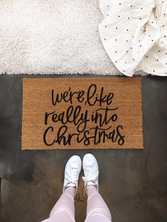 Christmas Door mat- Holiday Doormat, Christmas Decor, We're like really into Christmas, Welcome Mat, Housewarming Gift, Cute Doormat #christmasdecor