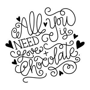 Download All you need is love and chocolate   Lettering, Silhouette ...