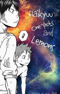 Haikyuu One-Shots And Lemons - -Captains #2--[Oikawa Tooru]--Lemon-