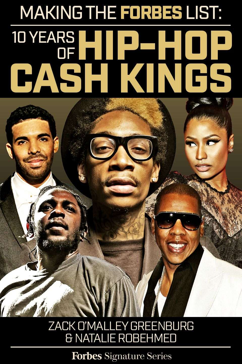 In 2007, FORBES debuted the world's first-ever ranking of the top earners in the genre of hip-hop. A decade later, we celebrate ten years of the Hip-Hop Cash Kings list. This eBook compiles the rich ten-year history of Hip-Hop Cash Kings data, interviews and features.