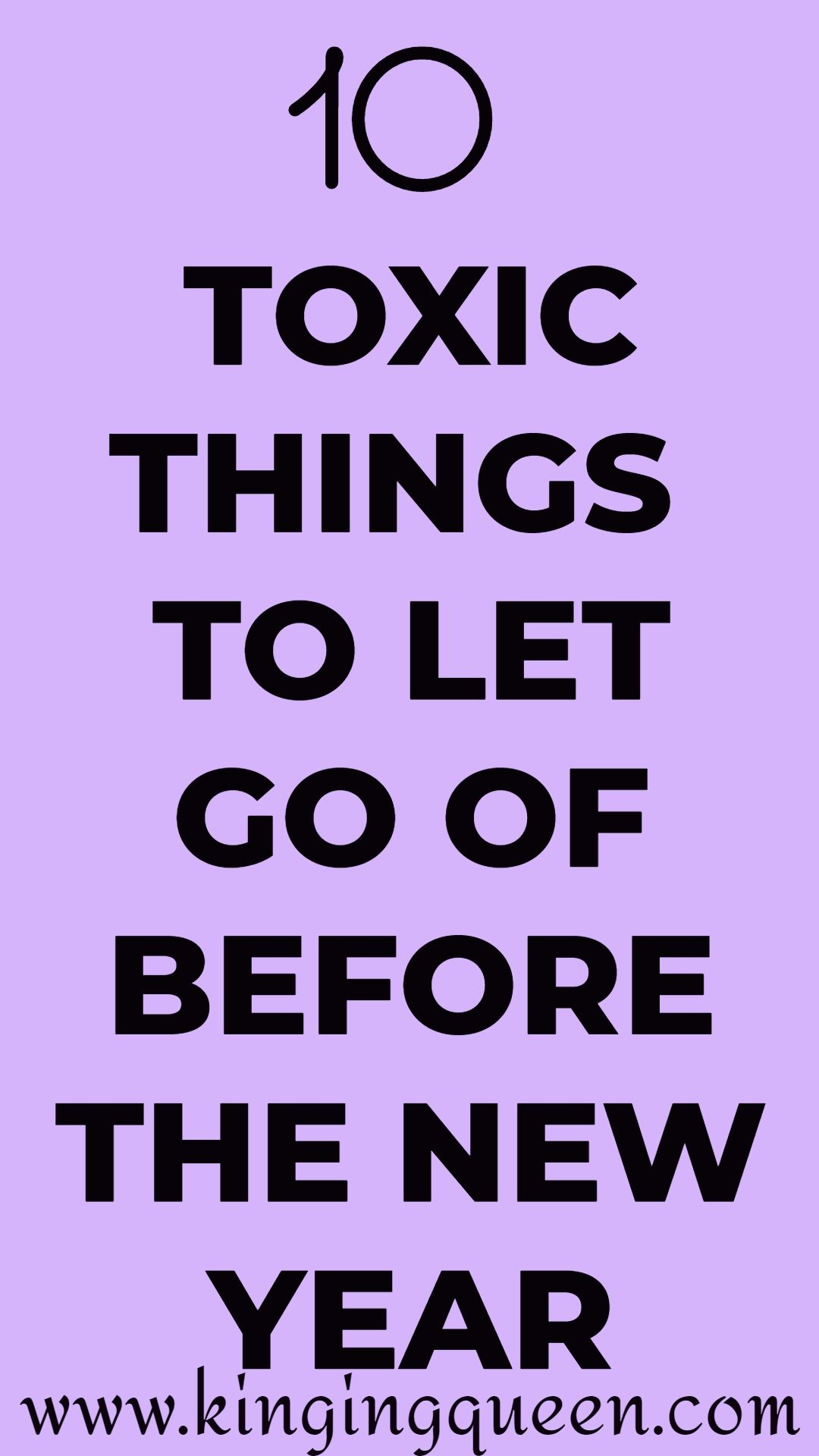 10 Toxic Things You Need To Let Go Of Before The New Year Feelings And Emotions Break Bad Habits Self Help